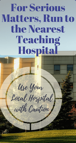 banner that says use your local hospital with caution