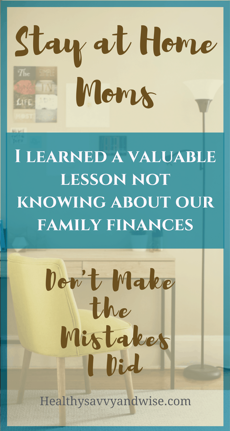 Stay at home moms must know about their family finances, especially if they don't earn the money. Know your budget, how much debt you have, and how much income is earned each month. Finance and money takes teamwork.