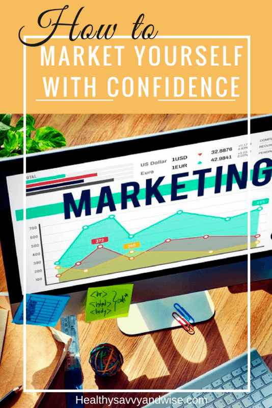 Market yourself with confidence