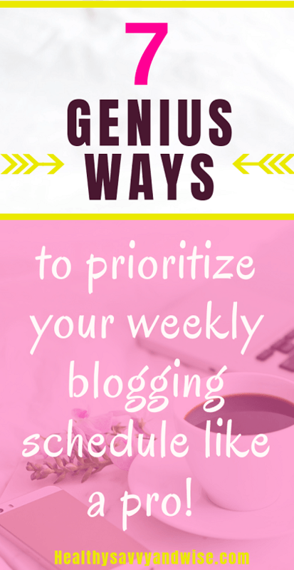 Learn to prioritize your weekly blogging schedule like a pro with seven genius blog tips!