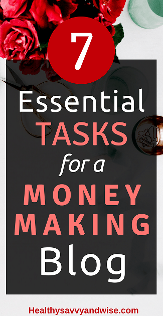 Pinterest graphic -Seven Essential Tasks for a Money-Making Blog