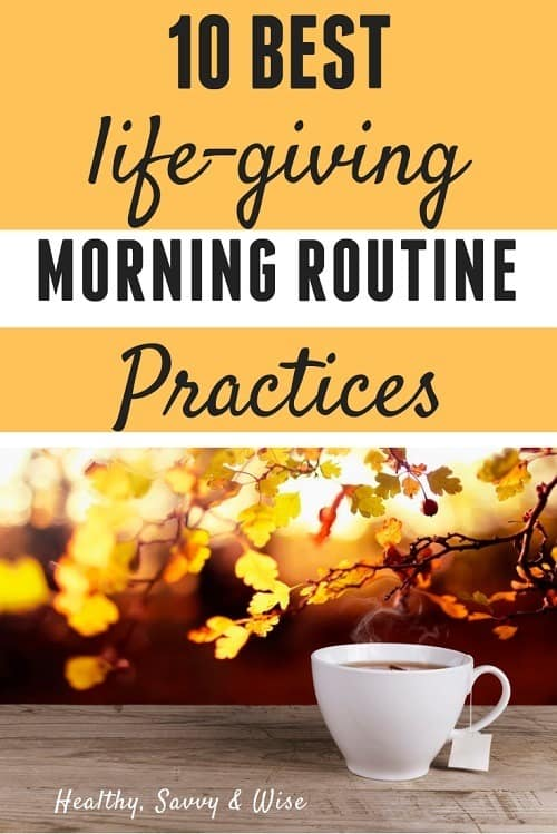 10 healthy practices for your best morning routine healthy savvy
