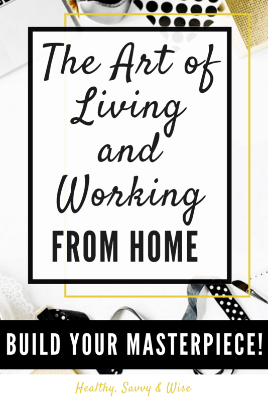 Working from home tips- pinterest graphic - the art of living and working from home