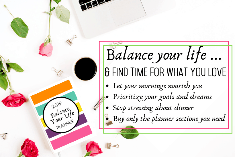 decluttering and organizing your home and life - balance your life planner