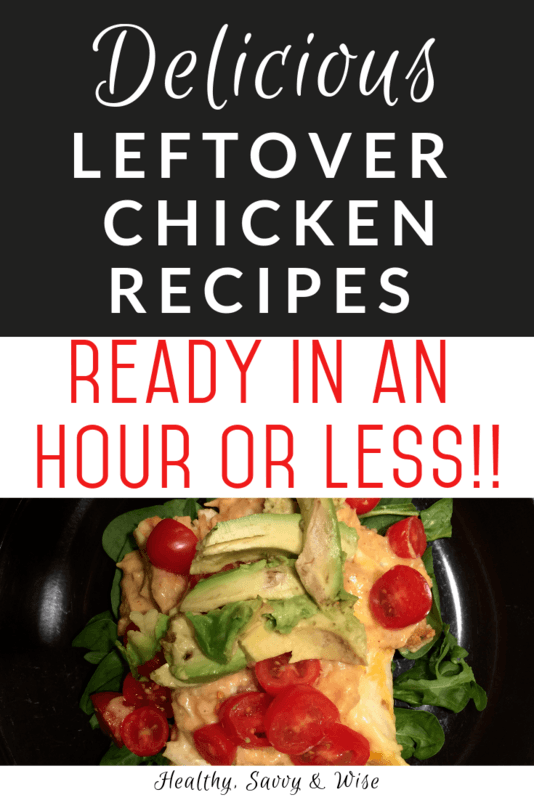 Easy leftover chicken recipes- graphic with chicken burrito