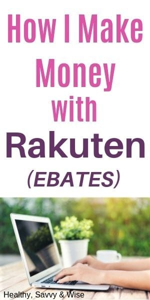 How to make extra money with Ebates (now called Rakuten