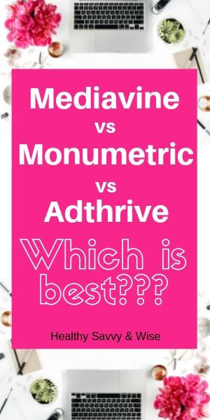 Comparison of Mediavine, Adthrive and Monumetric ad agencies