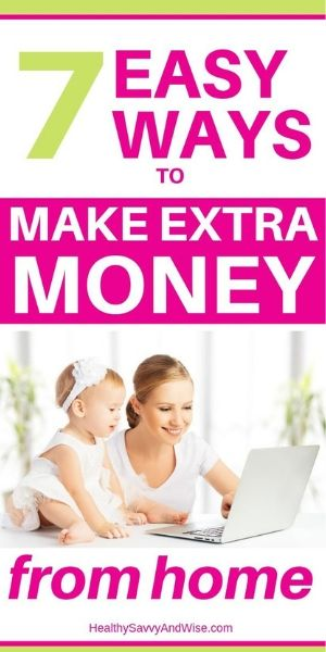 7 easy ways to make extra money from home