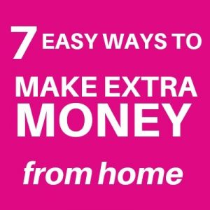 easy ways to earn extra money from home